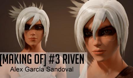 [Making Of] Trabajos de alumnos #3 Riven (League of Legends)